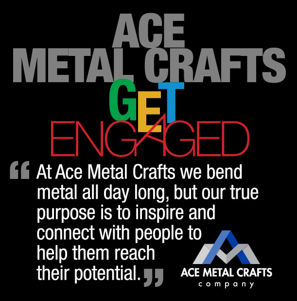 ACE METAL CRAFTS - GET ENGAGED